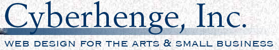 Cyberhenge, Inc, web design for the arts and small business